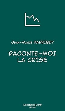 La crise selon Jean-Marie Harribey