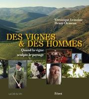 Des Vignes et des Hommes chez Féret et sur Arte