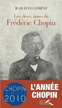 L'année Chopin: deux contributions majeures de Jean-Yves Clément