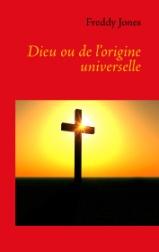 Dieu ou l'origine universelle
