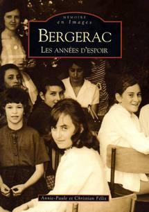 Bergerac, les années d'espoir