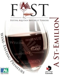Le premier Festival Aquitain Saveurs et Terroirs de Saint-Emilion