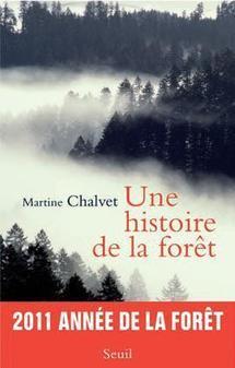 Une histoire de la forêt  de Martine Chalvet Prix du Livre Environnement