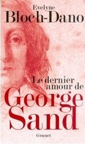 Un éclairage sur le dernier amour de George Sand
