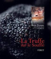 """Les auteurs de la """"Truffe sur le soufflé"""" récompensés"""