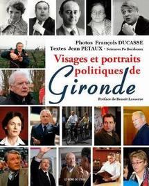 Visages et portraits politiques de Gironde