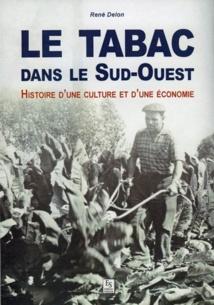 Cinq siècles d'histoire de la tabaculture dans le sud-ouest