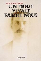 Le Festin réédite un livre du périgordin Jean Galmot