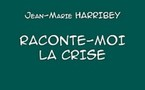 La crise selon Jean-Marie Harribey
