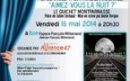 """Alliance 47 invite au théâtre avec """" Aimez-vous la nuit?"""""""