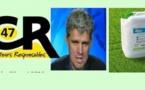 """La Coordination rurale 47:""""stop à la campagne de diabolisation du glyphosate"""""""